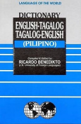 English-Tagalog (Pilipino) and Tagalog (Pilipino)-English Dictionary