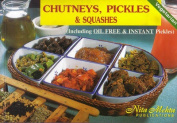 Chutney, Pickles and Squashes
