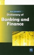 New Century's Dictionary of Banking & Finance