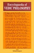 Encyclopaedia of Vedic Philosophy