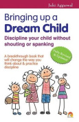 Bringing Up a Dream Child