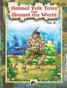 Animal Folk Tales from Around the World