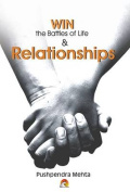 Win the Battles of Life & Relationships