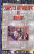 Computer Networking in Libraries