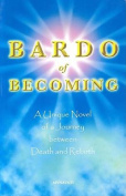 Bardo of Becoming