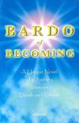 Bardo of Becoming