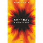 Chakras: Wheels of Life