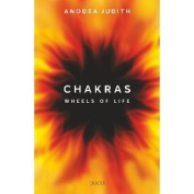 Chakras: Wheels of Life