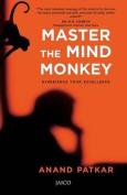 Master the Mind Monkey