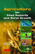 Agriculture for Food Security and Rural Growth