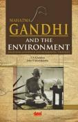 Mahatma Gandhi and the Environment