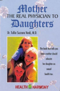 Mother the Real Physician to Daughters