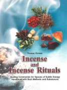 Incense and Incense Rituals
