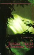 Jungle Trails in Northern India