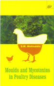 Mould and Mycotoxins in Poultry Diseases