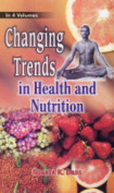Changing Trends in Health and Nutrition