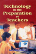 Technology in the Preparation of Teachers