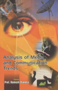 Analysis of Media and Communication Trends