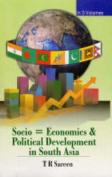Socioeconomic and Political Development in South Asia