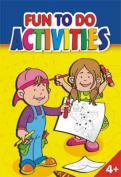 Fun to Do Activities