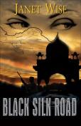 Black Silk Road