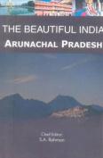 Beautiful India - Arunachal Pradesh