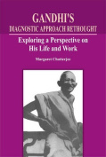 Gandhi's Diagnostic Approach Rethought