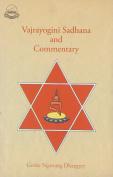 Vajrayogini Sadhana and Commentary