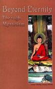 Beyond Eternity Through Mysticism