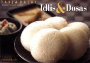 Idlis and Dosas