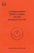 Chandragomin's Twenty Verses on the Bodhisattva Vow