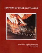 New Ways of Colour Printmaking