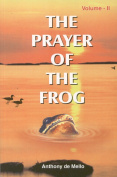 The Prayer of the Frog: v. 2