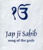 Japji Sahib: Songs of the Gods