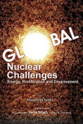 Global Nuclear Challenges