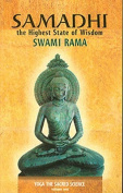 Samadhi the Highest State of Wisdom