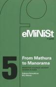 From Mathura to Manorama