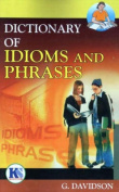 Dictionary of Idioms and Phrases