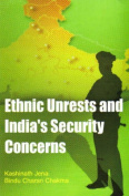 Ethnic Unrest and India's Security Concern