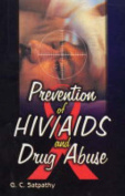 Prevention of HIV/AIDS and Drug Abuse