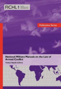 National Military Manuals on the Law of Armed Conflict
