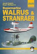 The Supermarine Walrus & Stranraer