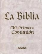 Biblia Mi Primera Comunion, La