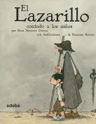 El Lazarillo Contado A los Ninos [Spanish]
