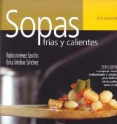 Sopas Frias y Calientes [Spanish]