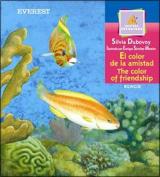 El Color de la Amistad/The Color Of Friendship [Spanish]