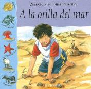 a la Orilla del Mar = Seashore [Spanish]