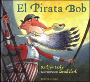 El Pirata Bob [Spanish]