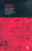 Venas Abiertas De America Latina [Spanish]