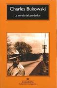 La Senda Del Perdedor [Spanish]